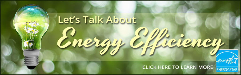 Let's Talk about Energy Efficiency